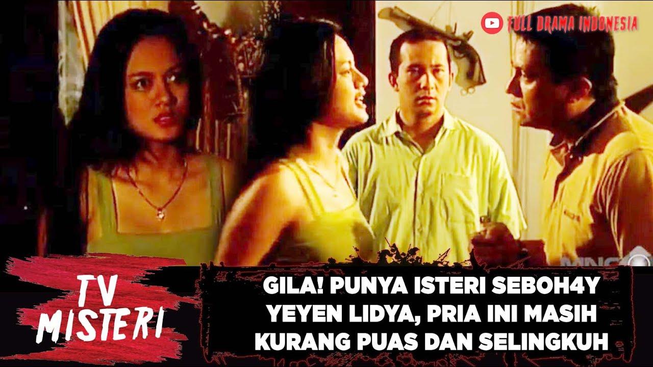 Download GILA! PUNYA ISTERI SEBOH4Y YEYEN LIDYA, PRIA INI MASIH KURANG PUAS DAN SELENGKI - TV MISTERI