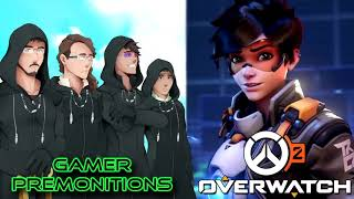 Gamer Premonitions #23: Overwatch 2