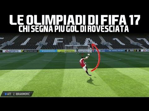Chi fa più Gol di ROVESCIATA? OLIMPIADI DI FIFA 17