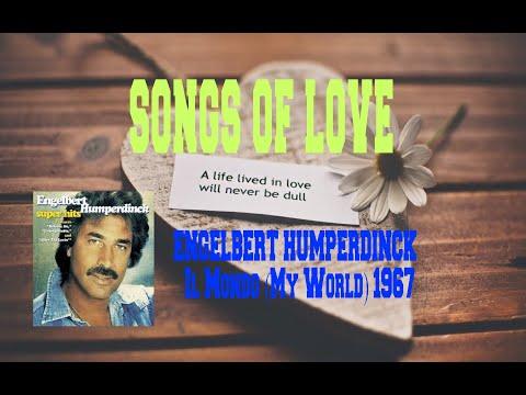ENGELBERT HUMPERDINCK - IL MONDO (MY WORLD)