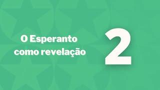 Esperanto como revelação – Capítulo 2 – Problema da linguagem na espiritualidade