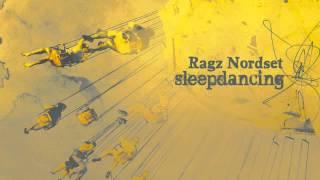 03 Ragz Nordset - New August (Original) [NUNS003]