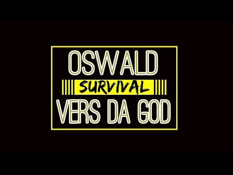 @ALPHA LEAGUE PRESENTS: Oswald Vs Vers Da God