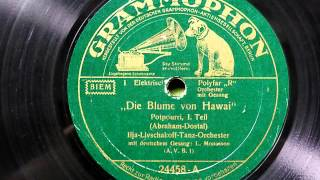 """""""Die Blume von Hawai"""" - Potpourri (Livschakoff-Monosson) 1932"""