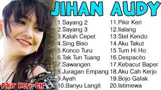 Sayang 2 jihan audy terbaru full album ...