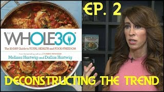 The Whole30 - Melissa Hartwig Debunked