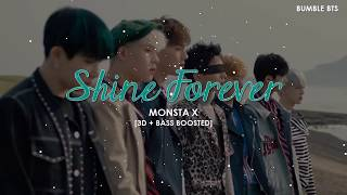 Video [3D+BASS BOOSTED] MONSTA X (몬스타 엑스) - SHINE FOREVER | bumble.bts download MP3, 3GP, MP4, WEBM, AVI, FLV Maret 2018