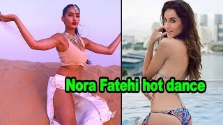 Nora Fatehi hot dance