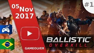 BALLISTIC OVERKILL : Caça aos hackers // Game Brasileiro #01