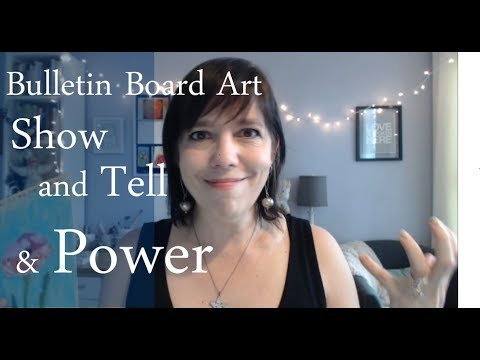 Bulletin Board Art, Show and Tell & Power: Behind the Scenes at the Studio