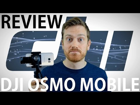 DJI Osmo Mobile Review: Stability + Questionable Compatibility