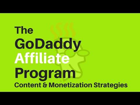 The GoDaddy Affiliate Program   Monetization & Traffic Strategies