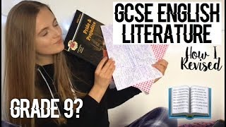 HOW I GOT A GRADE 9 (A*) IN ENGLISH LITERATURE GCSE - REVISION TIPS