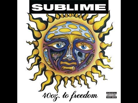 Sublime  40oz To Freedom Full Album