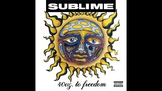 Download Sublime - 40oz To Freedom (Full Album) MP3 song and Music Video