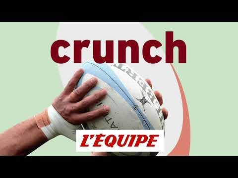 XV de France, secrets défense - Crunch
