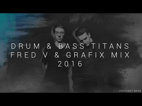Drum & Bass Titans | Best of: Fred V & Grafix