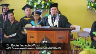64th ASCC Graduation: Commencement Speaker – Dr. Robin Faumuina-Vasai
