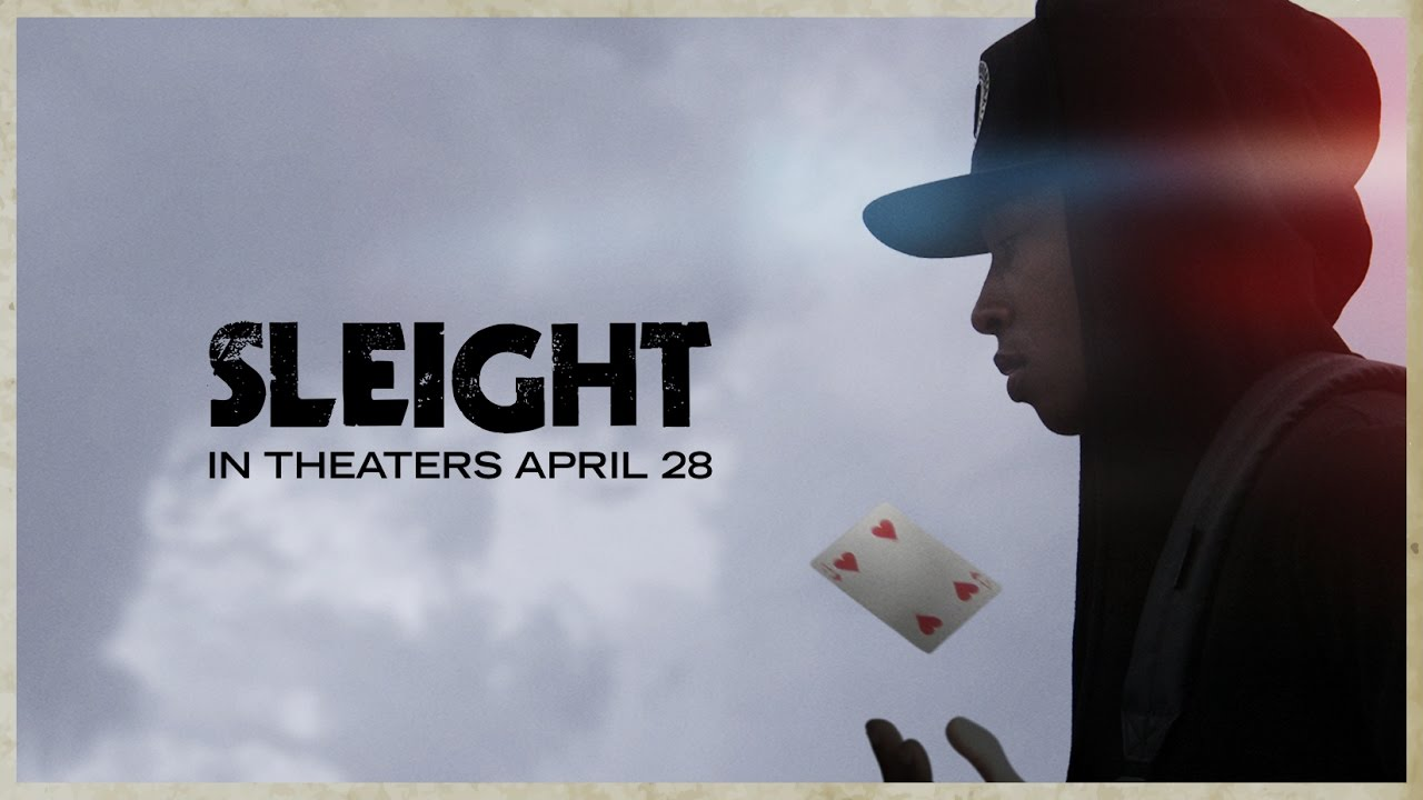 SLEIGHT - OFFICIAL TRAILER (2017)