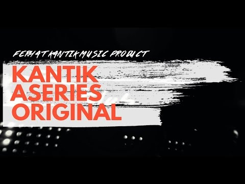 Kantik - Aseries (Original) HOUSE MUSIC MIX / OUT NOW