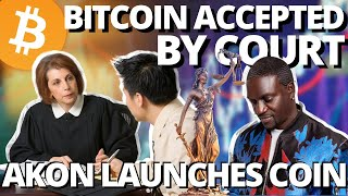 Bitcoin Recognized by Court | Akon To Launch Akoin | Kyber Network KNC Coin
