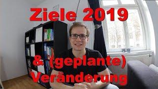 Ziele 2019 & geplante Veränderung