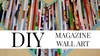 DIY MAGAZINE PAPER WALL ART (UNDER $5) || Kaitlyn Coskun
