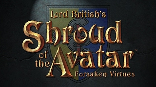 Shroud of the Avatar: Forsaken Virtues  | Game Review | Gameplay | Letsplay | PC | HD