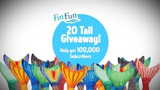 Help Fin Fun Get 100,000 Subscribers - 20 Mermaid Tail Giveaway | Fin Fun Mermaid Tails