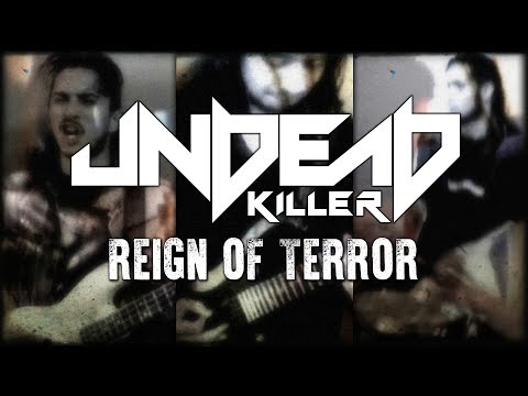UndeaD Killer - Reign Of Terror (Official Music Video)