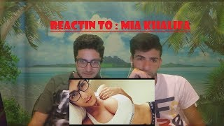 reacting to MIA KHALIFA before they were famous !!