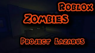 Zombies Project Lazarus| Roblox Gameplay| Camping