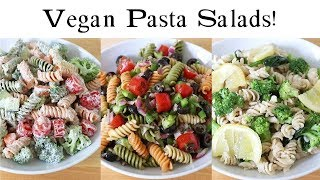 Plant Based Pasta Salad THREE WAYS!!