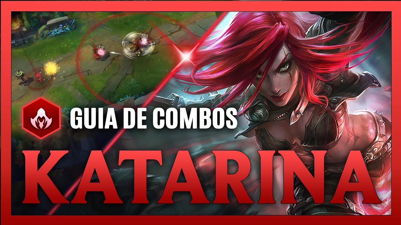 Best Katarina Combos