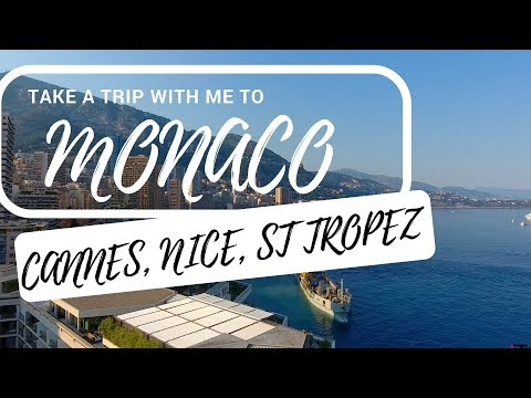 WELCOME TO MONACO, NICE, CANNES & ST.TROPEZ ! | TRAVEL VLOG