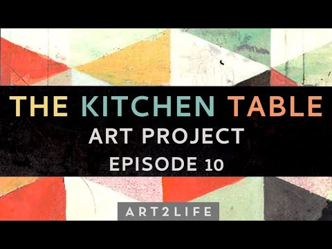"""Kitchen Table Art Project Episode 10 - """"What Inspires Your Art?"""""""