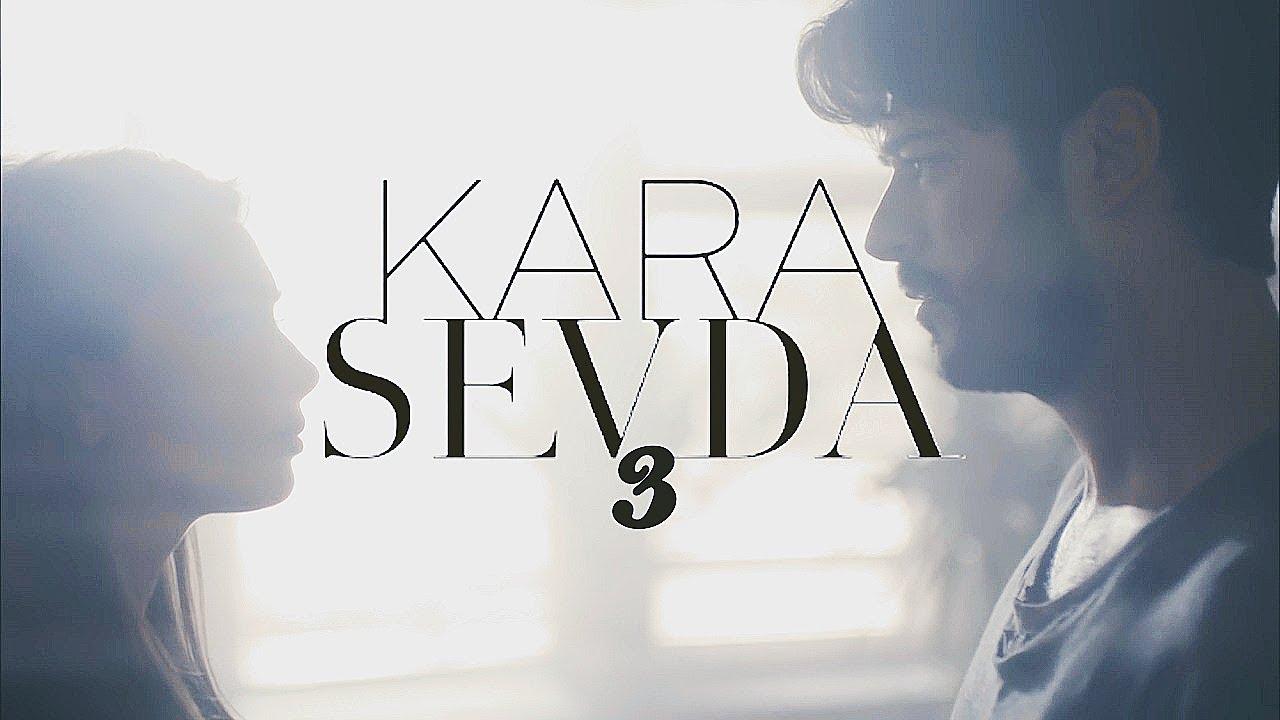 Download Kara Sevda 3sezon✘ trailer 2 AU