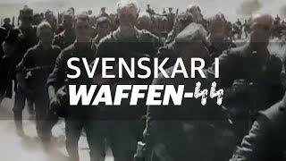 Dokumentär: Svenskarna som stred i Waffen-SS