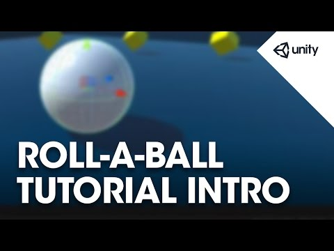 Unity 5 - Roll a Ball game - 0 of 8: Introduction - Official Tutorials
