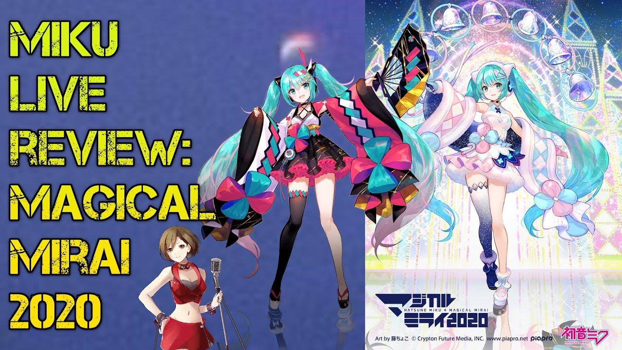 Miku Live Review - Magical Mirai 2020