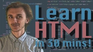 HTML Tutorial For Beginners! - Learn HTML in 30 Minutes! | Extreme Basics