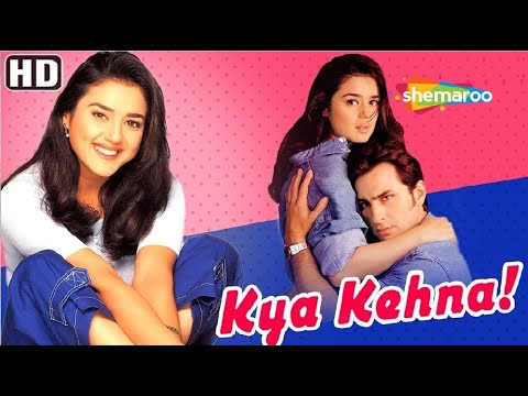 Kya Kehna HD  Hindi Full Movie  Preity Zinta  Saif Ali Khan  Hit Movie  With Eng Subtitles