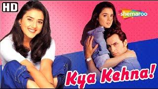 Kya Kehna (HD) - Hindi Full Movie - Preity Zinta - Saif Ali Khan - Chandrachur Singh -Hit Hindi Film