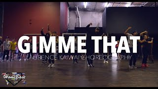 Cover images Gimme That by Chris Brown | Laurence Kaiwai Choreography | HBIP 2018
