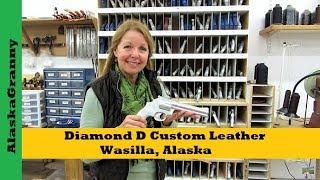 Diamond D Custom Leather Workshop Tour Wasilla, Alaska