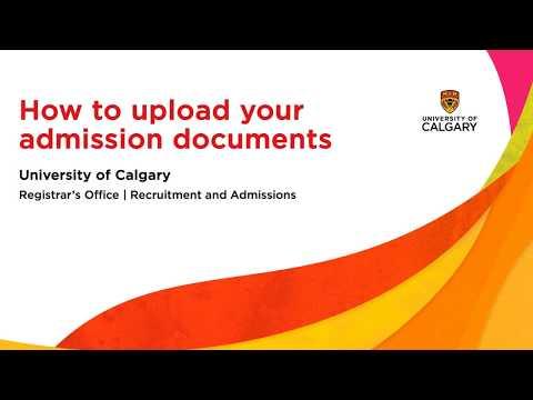 UCalgary Admissions /// Document Upload Video