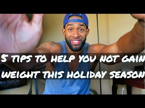 5 tips to help you not gain weight during the holidays