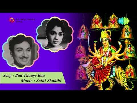 Sathi Sakthi   Baa Thaaye Baa song