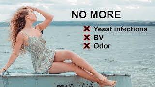 رائحة كريهة ، حكة في الساحة الحرة!   كيفية وبطبيعة الحال علاج عدوى الخميرة, BV, رائحة المهبل بسرعة!
