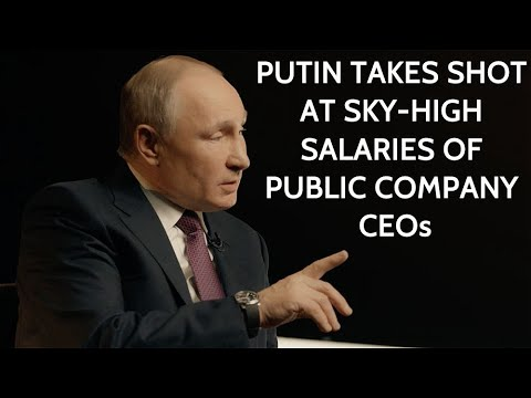 Putin On Huge Salaries of Russian CEO's: Honestly speaking, I Find It Annoying And Preposterous!